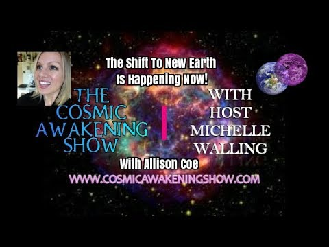 The Shift To New Earth Is Happening NOW- CAS With Allison Coe