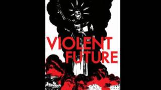 Violent Future-Government Takover