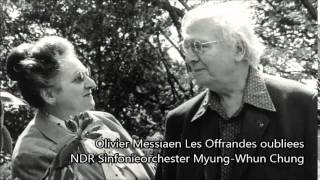 Messiaen Les Offrandes oubliees (audio)