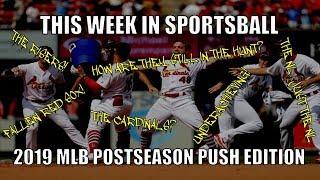 This Week in Sportsball: 2019 MLB Postseason Push Edition
