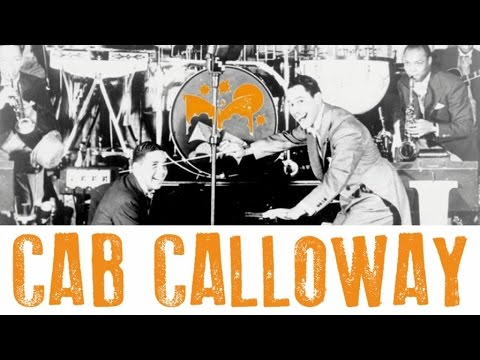 Cab Calloway - The Man from Harlem Sings ''Minnie the Moocher'' and Other Hits