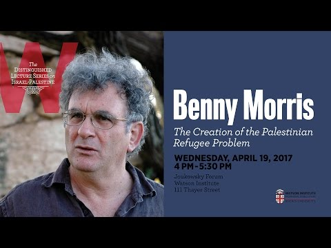 Benny Morris ─ The Creation of the Palestinian Refugee Problem, 1947-1949