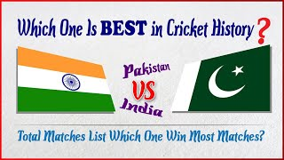 India vs Pakistan total Match  Records In cricket History (1978 to 2017) India vs Pakistan