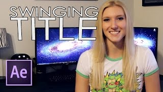 Swinging Title Tutorial - Adobe After Effects