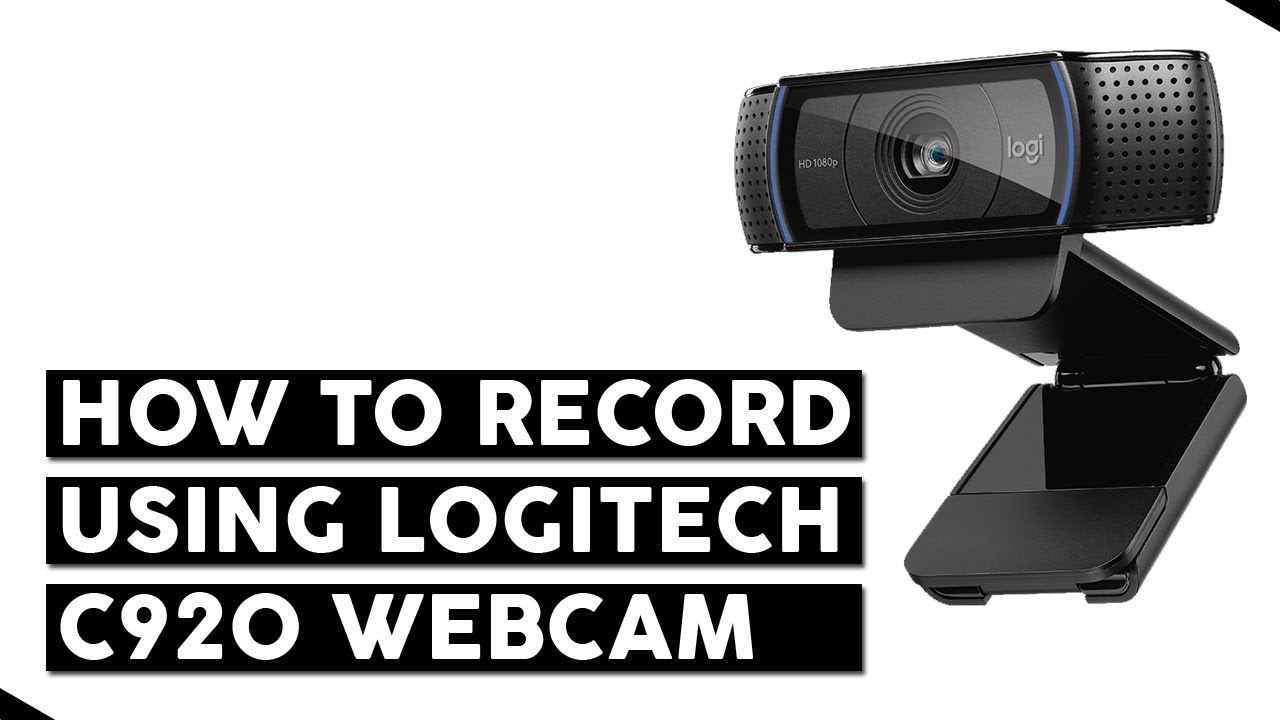 Logitech Webcam Software How To Record Videos Using C920