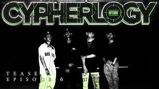 CYPHERLOGY EP.6 (TEASER) | RAP IS NOW