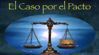 El Caso por el Pacto - Ministerio Pasión por la Verdad