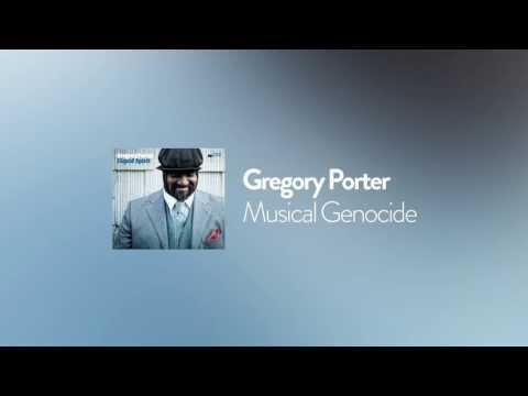 Gregory Porter - Musical Genocide (2013)