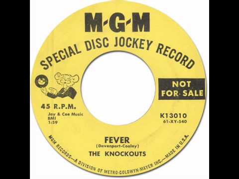 New Breed R&B Popcorn * FEVER - The Knockouts [MGM #13010] 1961