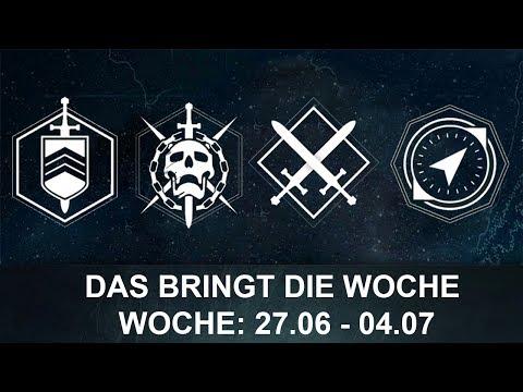 Destiny: Wochen Update: 27.06. - 04.07.17 (Deutsch/German)