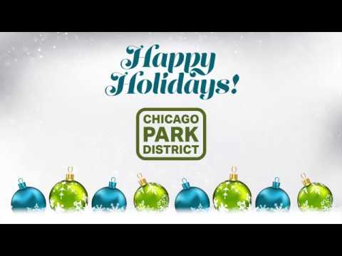 Happy Holidays from the Chicago Park District!