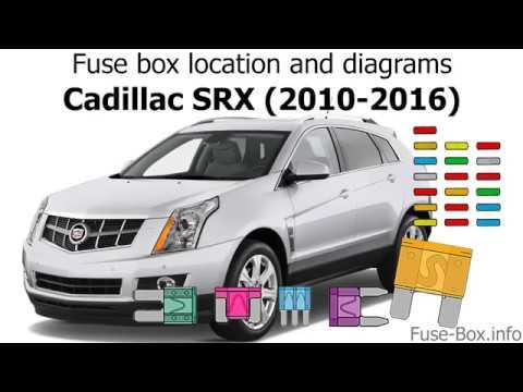 fuse box location and diagrams: cadillac srx (2010-2016) - youtube  youtube