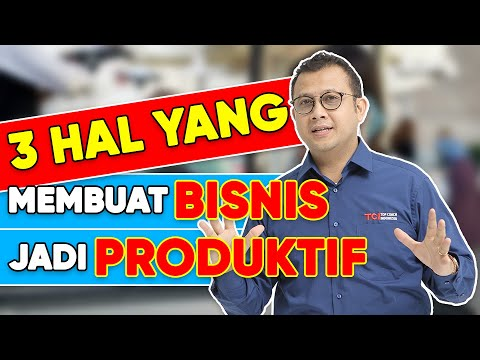 3 TIPS MEMBUAT BISNIS LEBIH PRODUKTIF   TOM MC Iifle Top Coach Indonesia