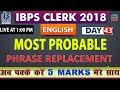 Top 200 | Phrase Replacement | IBPS Clerk 2018 | English | Day 43 | 1:00 PM