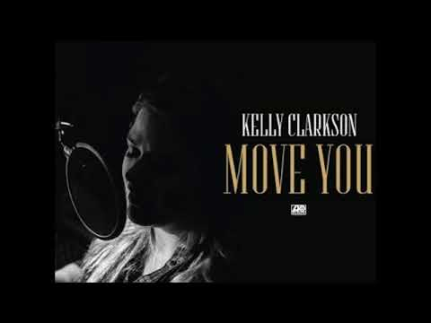 Kelly Clarkson - Move You (Male Version)