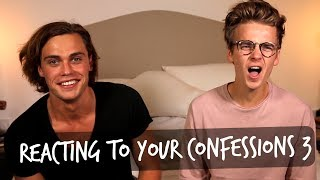 REACTING TO YOUR CONFESSIONS 3