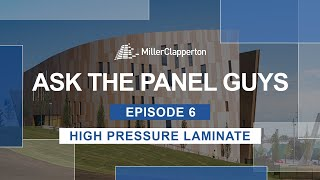 Ask the Panel Guys | Episode 6: The Basics of High Pressure Laminate Panels (HPL)