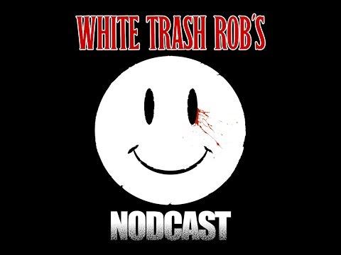 "White Trash Rob's Nodcast #39: ""THE DARKEST SIDE OF MUSIC"" (Plus A Taste Of The NEW RAMALLAH)"