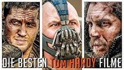 Die BESTEN Tom Hardy Filme