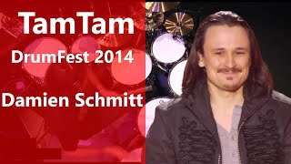 Damien Schmitt - TamTam DrumFest Sevilla 2014 - Meinl