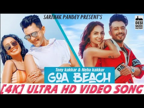 Goa Beach Song, goa wale beach pe, tony kakkar, neha kakkar, new song 2020, goa song, goa bali beach