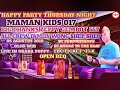 HAPPY PARTY MAMAN KIDS 017 BIG THANKS ZEPPY GEMBOT 557 , ALL CREW FAMILY SHEP SHEP BY DJ ANGGA TO TH