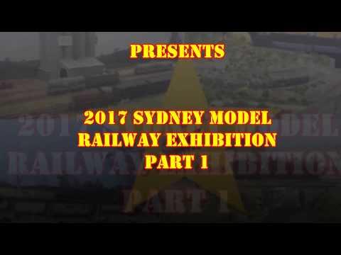 Sydney Model Railway Exhibition 2017 Part 1