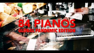 84 pianos - Pandemic Edition