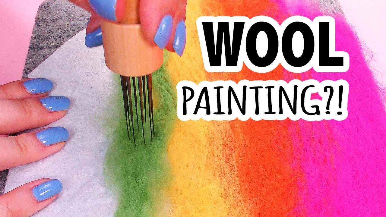 Painting With Wool?!