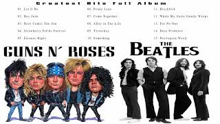 Baixar The Beatles, Guns N Roses Greatest Hits Full Album Update 2019 | Best Classic Rock Songs Collection