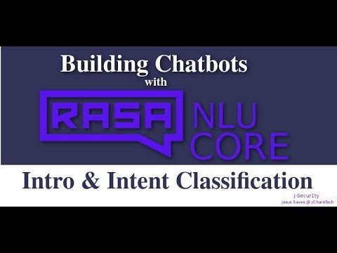 Rasa NLU & Rasa Core Tutorial- Introduction & Intent Classification