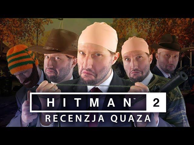 Hitman 2 (2018) - recenzja quaza