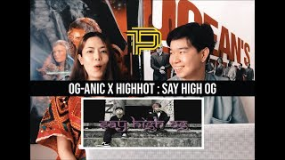 OG-ANIC x HIGHHOT SAY HIGH OG ITHAILAND RECAPREVIEWREACTION