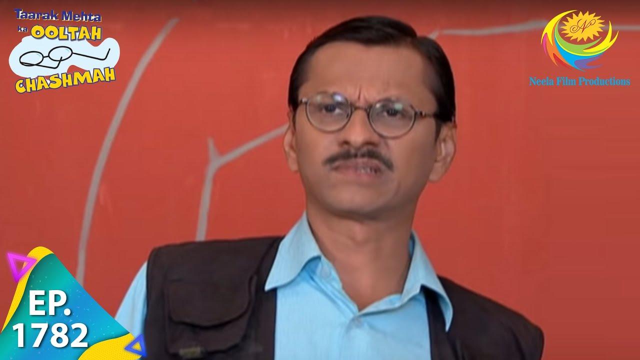 Download Taarak Mehta Ka Ooltah Chashmah - Episode 1782 - Full Episode
