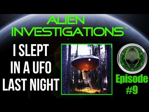 You Saw a UFO but I slept in a UFO Last Night 4/4/17 Episode 9