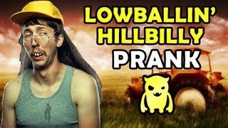 Lowballin Hillbilly Prank - Ownage Pranks
