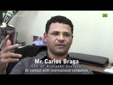 Voices of Brazil - Mr Carlos Roberto Braga - CEO of Atacadão Guarujá