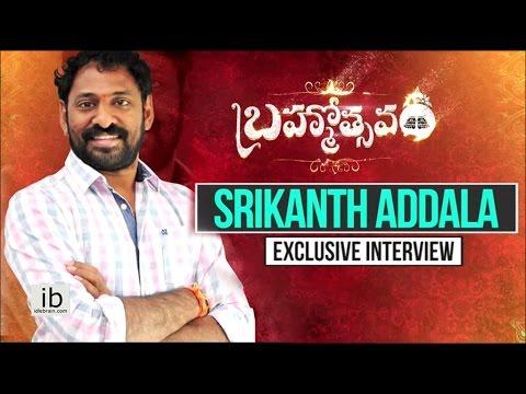 Srikanth Addala interview about Brahmotsavam