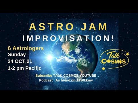 TALK COSMOS 24 Oct 21: Astro Jam - 6 Astrologers' Improvisations