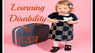 How to deal a patient with learning disability in CSA?