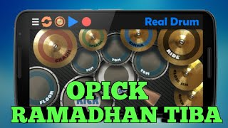 Download lagu RAMADHAN TIBA OPICK REAL DRUM COVER MP3