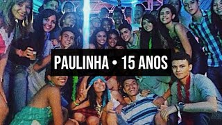Baixar FESTA• ANA PAULA - 15 ANOS