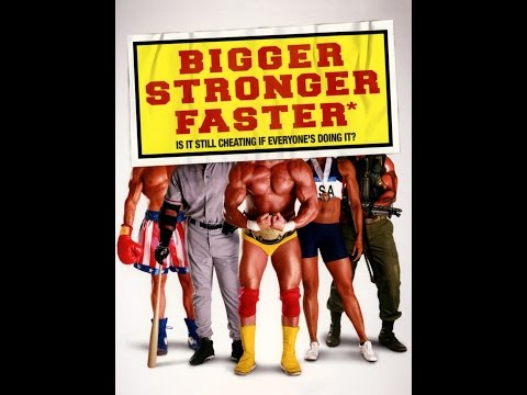 bigger faster stronger a documentary about steroids