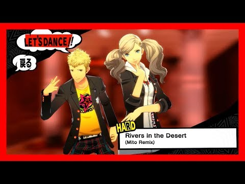 Persona 5: Dancing Star Night (JP) - Rivers In the Desert (Mito Remix) [HARD] KING CRAZY