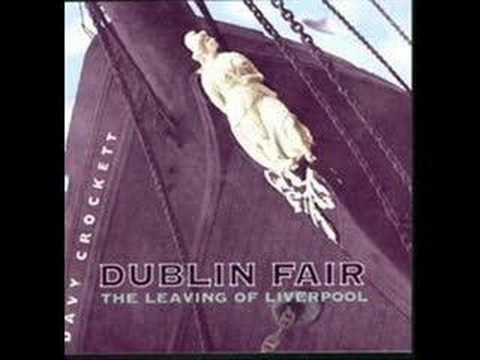 Dublin Fair - Leaving of Liverpool