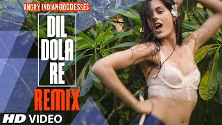 """Dil Dola Re - Remix"" Video Song 