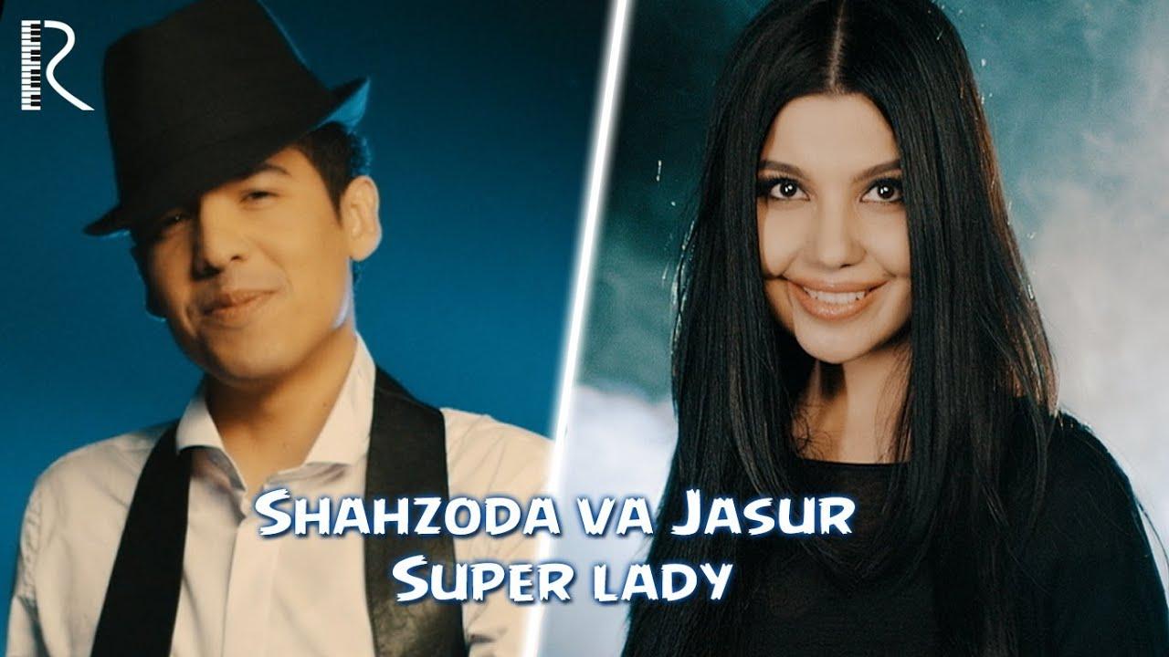 Shahzoda & Jasur Gaipov - Super Lady (Bari Gal) (Official video)