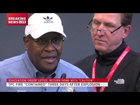 Officials Hold News Conference, Announce Lifting Of Evacuation Order, TPC Plant Fire Update
