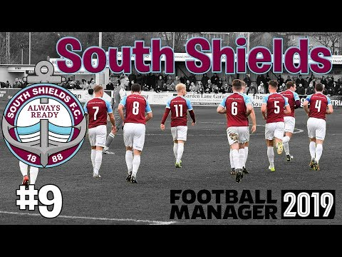 Last Game - South Shields - Football Manager 2019 #9 |