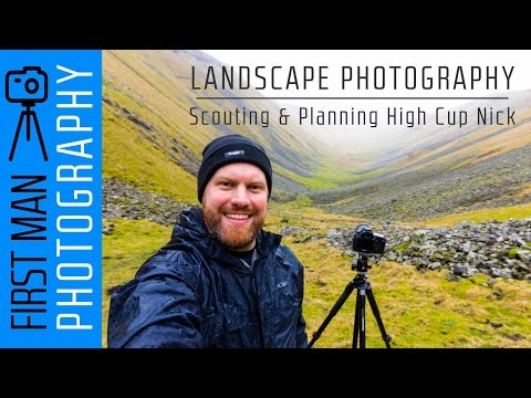 Landscape Photography - scouting and planning High Cup Nick